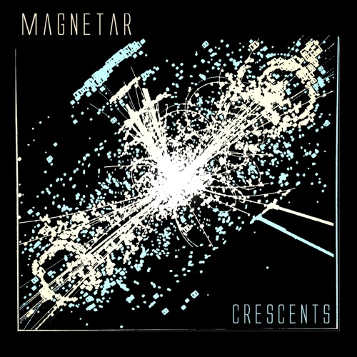 Magnetar - Crescents