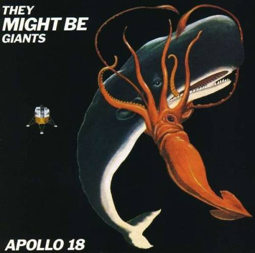 - the Apollo 18 Album (1992)by They Might Be Giants (homepage)via musictrack