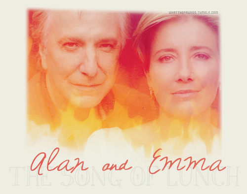 The Song of LunchEmma Thompson as 'she'Alan Rickman as 'he'