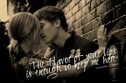The flavor of your lips is enough to keep me here. - Coffee Shop Soundtrack by All Time Low