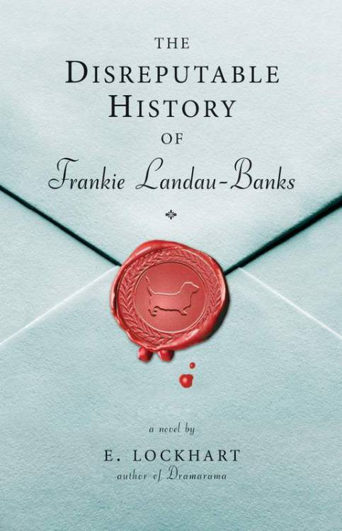 The Disreputable History of Frankie Landau-Banks by E. Lockhart currently reading. :D