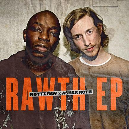 "Mixtape: Nottz Raw & Asher Roth ""Rawth EP"" - An after Holiday gift from Asher & Nottz, you're going to want to blast this at high volume.  DOWNLOAD"