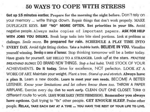 Love this.  Stress-Busting exercise. Pick TWO things from this list that you are not doing. Do them for one week. Did it help? My Two: 1. Prepare for the morning the night before. 2. Take a different route to work.  Let you know in a week…