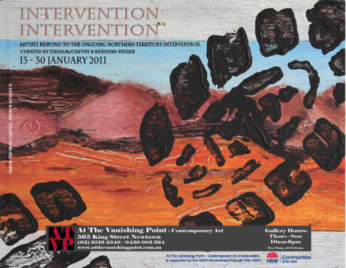 Intervention Intervention - Artists respond to the ongoing Northern  Territory Intervention. At The Vanishing Point, Newtown, Sydney