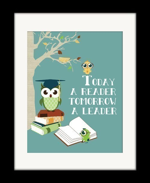 justinetaylor:  Today a Reader, Tomorrow a Leader by Susan Parada of Parada Creations