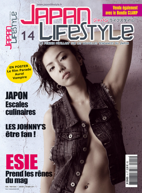 japanlifestyle:  2011 JLS 14 : ESIE, en couverture, prend les commandes de ce numéro très spécial. Aujourd'hui en kiosque ! www.trouverlapresse.com  ESIE on cover of the french magazine Japan LifeStyle, out today!!
