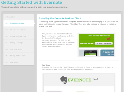 If you're new to Evernote or know someone that is. You can check out our brand new Getting Started Guide to get you going: Getting Started With Evernote