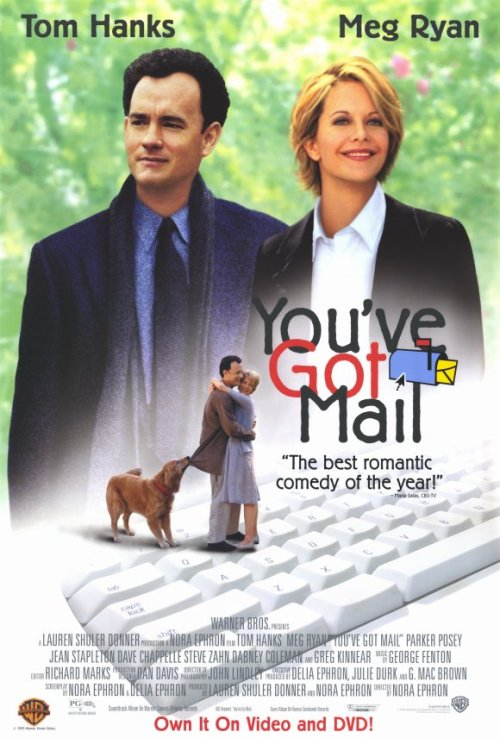 "(1998)  Tom Hanks.  Tom Hanks and Meg Ryan together again.  Bookstores.  Dial-up Internet.  perfect. ""Sometimes I wonder about my life.  I lead a small life— well, valuable, but small.  And sometimes I wonder; do I do it because I like it or because I haven't been brave?"""