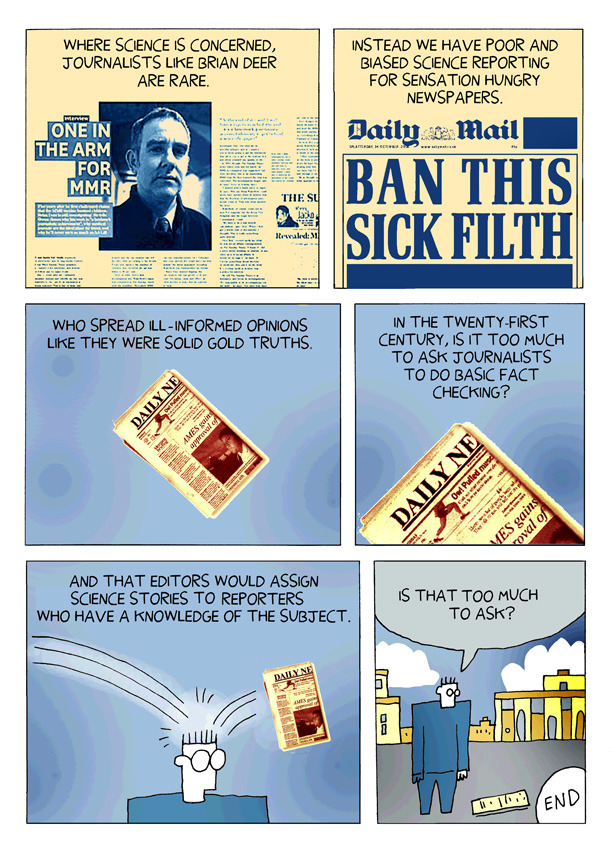 The vaccine-autism fraud case from start to finish, laid out in epic cartoon form.  Click through for more. Darryl Cunningham Investigates: The Facts In The Case Of Dr. Andrew Wakefield