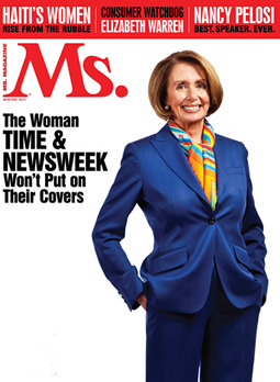"- Nancy Pelosi covers this month's Ms. Magazine with a headline that reads ""Best Speaker Ever"""