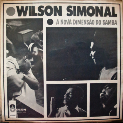 Wilson Simonal - A Nova Dimensão Do Samba Label: Odeon Cat#: MOFB 3396 Latin/MPB, Brazil, 1964 RYM / Discogs
