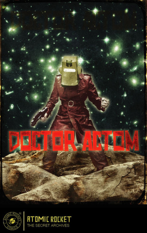 whytheendisnear:  Atomic Rocket Comics: Doctor ActomHe's the one who subverts the natural laws and forces of the galaxy, and his goal is to seize the very essence of space. Behind his humanoid looks, hides a highly sophisticated robot, totally sentient, possesed by evil. Iron Mask is his lethal enemy, who always tries to oppose his nasty plans. But Doc Actom is tough as hell and, apparently, he doesn't seem to have any weak points, and this is the very reason why Iron Mask is always searching for Actom's true origins: maybe, if he could figure out where he comes from, the Mask might be finally able to destroy the Actom