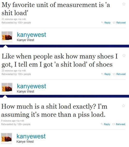 Kanye on 'a shit load'