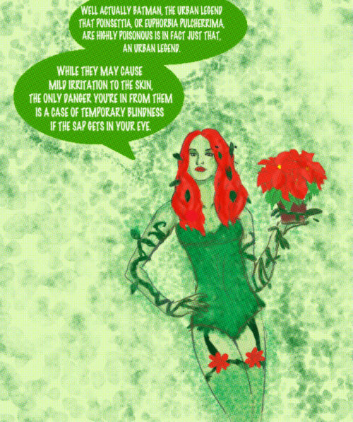 In reality Poison Ivy would get incredibly dull incredibly fast. (Not Pictured: Batman. Reason: I ran out of time)