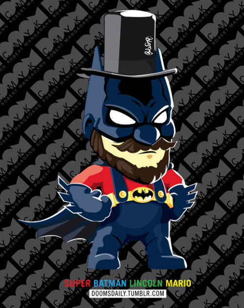 "Super Batman Lincoln Mario illustration by Robert Mangaoang A.K.A. Doom CMYK. Made with Adobe Illustrator, Adobe Photoshop, a WACOM tablet and digital pen. Part of the ""Take 3 things and Mash it up"" Series."