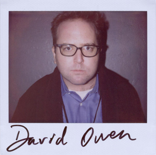 David Owen - Because SF Sketchfest starts tomorrow and he is one of the founders. Buy tickets!