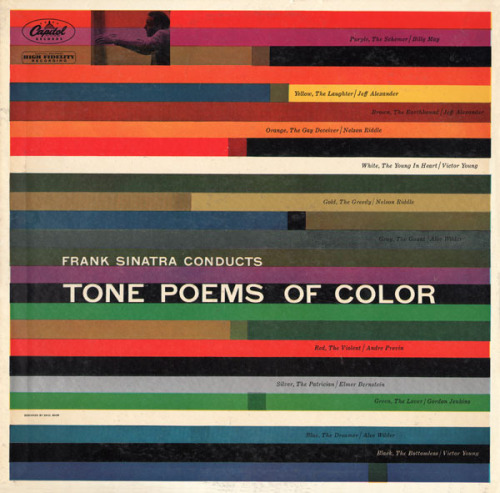 waxandmilk:  Frank Sinatra Conducts Tone Poems of Color Designed by Saul Bass1956 Spotted this gem at the MoMA last month. Never knew there was ever a Saul Bass + Sinatra collabo. Recently picked up this record on eBay too!
