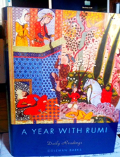 I've added a Rumi blog to the Write Mindful website. I'm doing Coleman Barks' A Year with Rumi - Daily Readings this year.  The blog consists of the daily poems with my brief personal responses. Not analyses or profundities; nothing comprehensive. These are just small reflections about what strikes me in the moment about each day's Rumi poem. www.WriteMindful.com