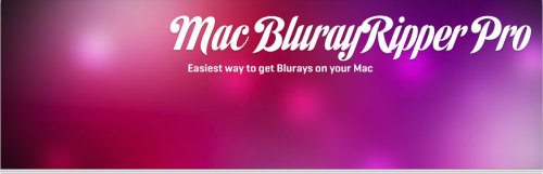 Mac BlurayRipper Pro   Extract Blurays to your hard disk. Enjoy the latest in video and media entertainment with the help of Mac Bluray Ripper Pro. It is now easier and faster than ever to extract Blurays to your hard drive.