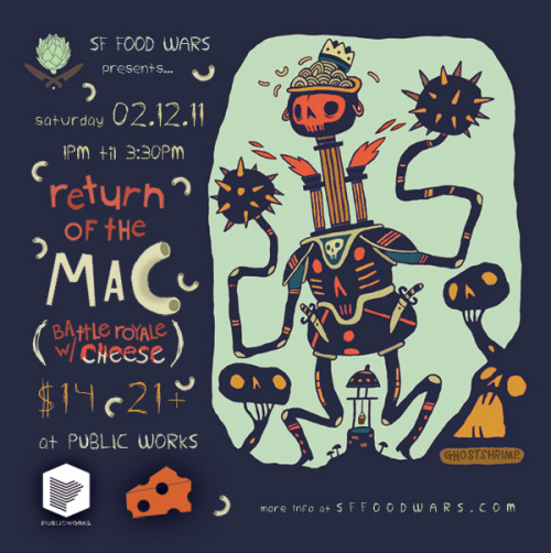 The SF Food Wars Mac and Cheese Battle Royale is BAAAAACK! And vegans NEED TO ENTER! Remember last time when the Fat Bottom Bakery girls PLACED SECOND? A vegan recipe took 2nd prize, you guys! IN YOUR FACE, BACON WRAPPED BACON MAC AND BACON CHEESE. So this year, we must return and CONQUER! Let's do this vegans! If you're vegan enough to do it to it, email heyyou@sffoodwars.com with the following info to apply to compete: Your Name, Dish Name, Dish Description, Phone Number, Email Address. Bust out your best vegan mac n cheese recipe and get ready to RULE KITCHEN STADIUM!!! Or, you know, cook in a competition that's not on the Food Network but nevertheless brings honor to your people.