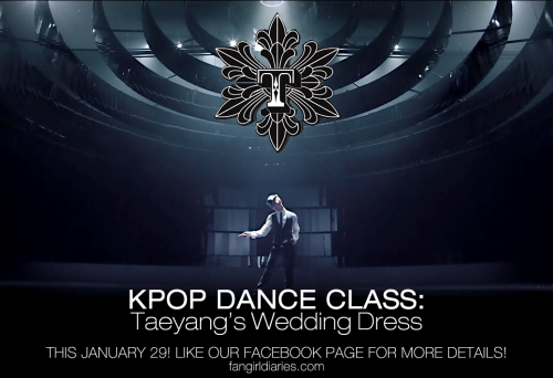 thefangirldiaries:  For our first KPop dance class for the year 2011, we're kicking it off with a KPop classic — Taeyang's Wedding Dress. Many people have been requesting for this, and as we also absolutely love Taeyang's smooth moves, who are we to decline? If you're a fangirl in Manila and would like to join a fun dance  class and meet new friends, we really encourage you to sign up! Don't worry: no previous dance experience required! Just come in comfortable dance attire and rubber shoes. :) (This is the same KPop Dance Class featured in Sparkling Magazine.) Some basic class details below: WHEN: January 29, 10 AM to 12 NNWHERE: Style Banditz Studio, Katipunan, Quezon City, Metro ManilaCLASS FEE: P 200.00 onlyLIMITED SLOTS ONLY! SIGN UP HERE: http://on.fb.me/kpopclass Sign up ASAP so we can e-mail you the official class invite and details.  If enough people sign up like before, we can also have the option of  having an afternoon class. See you there! REBLOG, RETWEET AND INVITE YOUR FRIENDS! :)