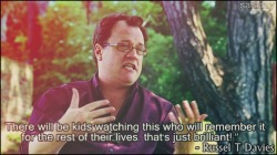 saniday:  Russel T Davies. [Buncha Doctor Who Stuff] can't agree more, Russel <3