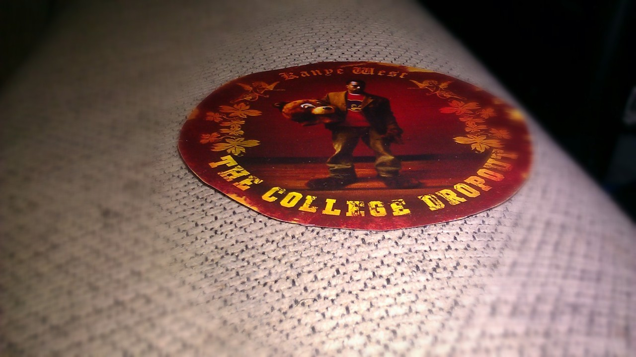 My Beatiful Dark Twisted Fantasy is being a college dropout.