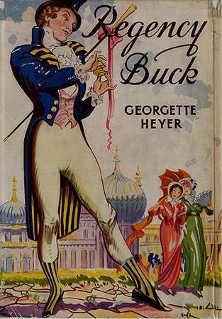 "Georgette Heyer's ""Regency Buck."""