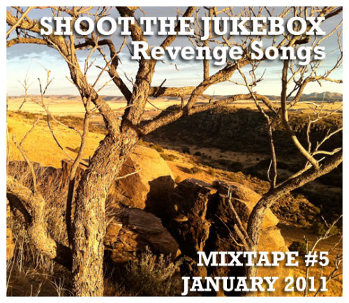 "We're very excited about the FIRST Shoot The Jukebox live DJ evening of 2011! This month's show is on WEDNESDAY JANUARY 19, 2011 at The Commodore in Williamsburg, Brooklyn from 9pm - 1am. Come out and get some food, some whiskey and some dancing. For our mixtape this month, we put together 10 songs all about that classic country theme - REVENGE. From Kenny Roger's ""Coward of The County"" to a band we'd never heard of called Wylie and The Wild West, these tracks should sufficiently satisfy all of your thirst for evening the score. Listen below by pressing PLAY / Download for free by pressing the little downward ARROW on the middle of the right side.    Mixtape #5 - January 2011 - Revenge Songs by shoot The Jukebox1   Track Listing: 1. Kenny Rogers - Coward Of The County 2. Porter Wagoner - The Cold Hard Facts Of Life 3. Merle Haggard - I'm Gonna Break Every Heart I Can 4. Johnny Paycheck - (Pardon Me) I've Got Someone To Kill 5. Lyle Lovett - LA County 6. Willie Nelson - Red Headed Stranger 7. Marty Robbins - El Paso 8. Waylon Jennings - Mental Revenge 9. Loretta Lynn - Women's Prison 10. Wylie & The Wild West - The Sky Above, The Mud Below"