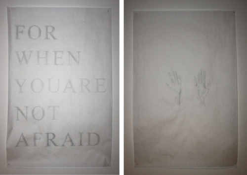 """For When You Are Not Afraid"", Graphite on paper, 2010."
