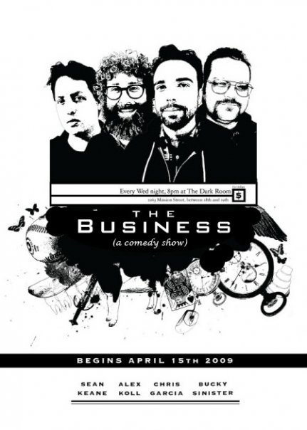 "Tonight: The Business @ Dark Room Theater presents: ""Thayer Will Be Blood"". 2263 Mission St. SF. 8 PM. $5. Featuring Chris Garcia, Bucky Sinister, Sean Keane, Alex Koll and Chris Thayer as Chris Thayer.   Years ago, a grizzled old oilman found a baby lying abandoned in a basket. That young boy became the oilman's nominal business partner, adding a veneer of respectability to his shady operations. Later, he grew up to be rising local comedy star Chris Thayer (Funny Party, SF Sketchfest), who returns to The Business this Wednesday as part of an unstoppable oil fire of comedy.We've still got Alex Koll, Chris Garcia, Bucky Sinister and Sean Keane, who have agreed to let Mr. Thayer plunder their comedy fields for this evening. Oh, the comedy will be deafening! The jokes will beat you over the head like an old alcoholic wielding a bowling pin! Will the show be loosely based on Upton Sinclair's ""Oil""? (No.)The show starts at 8 PM. There's no BYOB, but feel free to drink a milkshake during the show. Or even the milkshake of someone sitting nearby who won't agree to let you buy out his milkshake rights.Five-dollar admission, and 2 for 1 Coupons can be found here:http://thebusinesscomedy.blogspot.com/Be there, or be a bastard from a basket. via Facebook  [Sketchfest performers at a decidedly less than Sketchfest price.]"