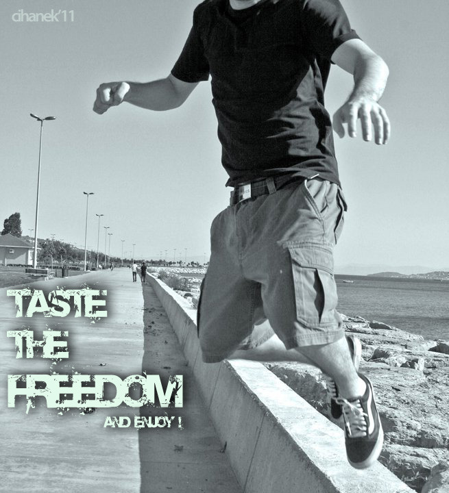 Taste the freedom and enjoy …