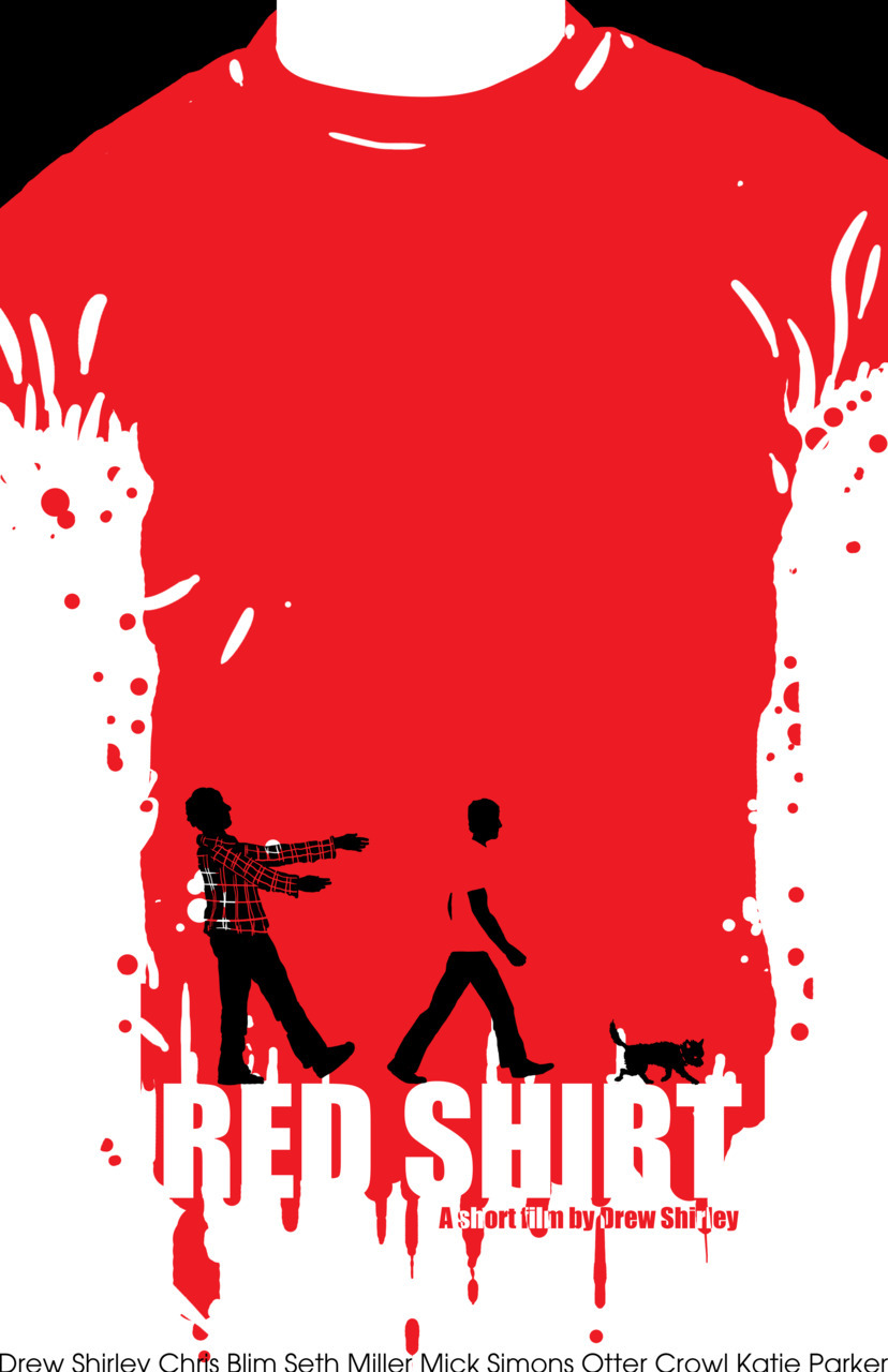 "Poster Art v2 for upcoming short film ""Red Shirt"" by Drew Shirley. Original art and writing © Jasey M. Crowl 2011 visit: jaseycrowlcomics.com"