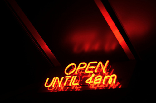joelzimmer:  Open Until 4am That's just how we roll here. Disclaimer: I don't actually talk like this
