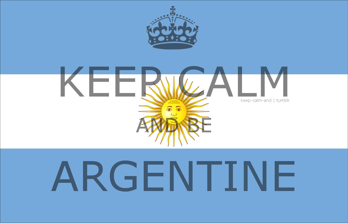 Keep calm and be argentine