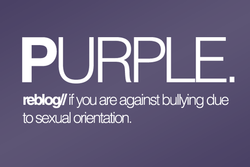 glaad:  splossi:   I'm against all bullying due to anything.  preach.  Take the pledge to go purple on 10/19 for Spirit day: http://glaad.org/spiritday