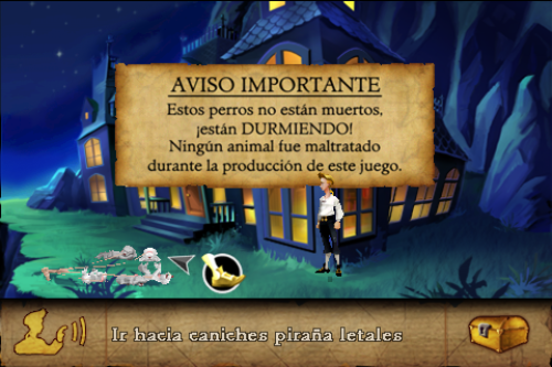 El humor de Monkey Island monkeyislandrules:  Attention: These dogs are not dead. They are SLEEPING!. No animal was harmed during the production of this game. (not even the lethal piranha poodles)