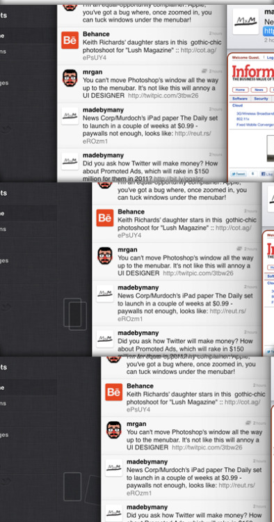 Twitter for iPad - Swiping your timeline to the right, removes the content layer. It's visualized by a little animation behind the timeline.  /via Thomas