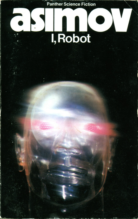 I,Robot   good book… not a bad movie