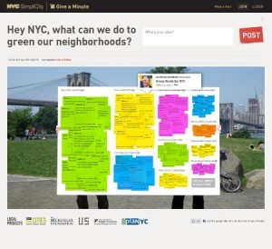 "CUNY Institute for Sustainable Cities Blog » Got a Minute? Give a Minute!  And post your idea on how to make NYC's neighborhoods greener…in May. Give a Minute is a web based civil engagement application that allows people to submit ideas about a certain topic.  It acts as a huge digital white board where all ideas are posted on virtual post-its.  Viewers can see these ideas, share them on Facebook, and even organize into virtual 'action groups' that allow communities to actually implement some of the suggestions.  If a neighborhood on Staten Island wanted to get a rain barrel system going, they can start planning through these action groups. Sounds like a good idea?  Mayor Bloomberg certainly thinks so: he's sponsored Give a Minute as part of his PlaNYC 2030 program which will be released in May.  ""This kind of open call for ideas – or 'crowdsourcing,' as it's called – has helped cutting-edge companies like Facebook and Netflix improve services and save money.  And with more than 8.4 million people in our crowd, imagine what we can come up with.""  In fact, if Mayor Bloomberg sees an idea on the virtual board that he likes, he can even endorse that idea and potentially contact the person(s) who suggested it. Give a Minute was created its first virtual suggestion board in Chicago.  Local Projects, the group that created and streamlined this web application, asked for suggestions on ways to encourage use of public transit in Chicago.  To date, there have been at least 2,000 responses, ideas, and suggestions on how best to address the transit issue in Chicago. When Give A Minute's online suggestion box opens to New York this coming May, the question is ""Hey NYC, what can we do to green our neighborhoods?"" You can be sure that New Yorkers will have a lot of answers."