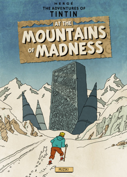 mrmonst3r:  Tintin At The Mountains Of Madness by Murray Groat