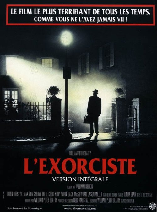 1974 - L'Exorciste de William Friedkin Acteur : Ellen Burstyn, Max Von Sydow, Lee J. Cobb