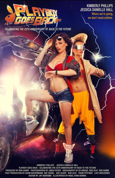 Playboy Goes Back Looks like Playboy beat us to the BTTF II poster-recreation idea back in October. Beware, the site features very NSFW photos of Kimberly Phillips and Jessica Danielle Hall with a Delorean. Duh, it's Playboy.  Via Playboy Goes Back