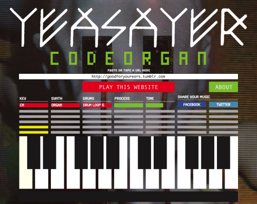 goodforyourears:  code organ  Play a URL! Pretty cool little music maker.