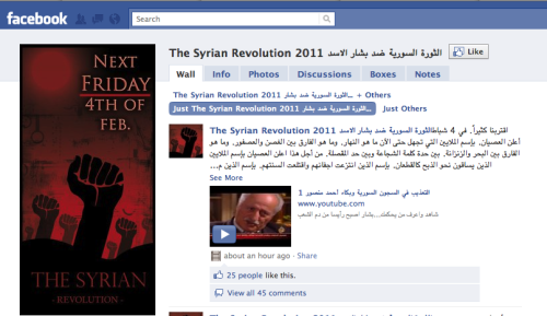 The Revolution Will Be Organized… via Facebook? Tunisia has been overthrown. Egypt is tottering. Think there'll be more  to come? Maybe. In the wake of those uprisings, pages have begun popping  up on Facebook, calling for protests to begin in Syria on February 4th  and 5th. It's not clear what impact these pages will actually have on the ground, but click through for a roundup of the potential scenario.