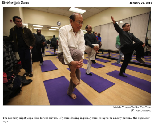 "moveyourbooty:  MOTIVATION: yoga for cabbies! Using Yoga to Help Cabdrivers Relax Body and Mind    via NYTimes: ""Taxi Yoga,"" declared the flier in his hand. ""No more Road Rage. Become a Road Sage!"" Read the full article here."