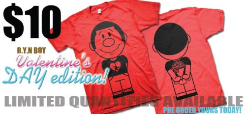 LIMITED EDITION VALENTINE'S DAY BYN BOY T SHIRT (JUST $10)