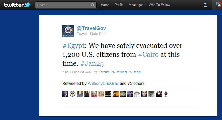 "The U.S. DEPARTMENT OF STATE tweeted earlier on their account @TravelGov that they ""have safely evacuated over 1,200 U.S. citizens from #Cairo at this time.""  …Pretty rockin'."