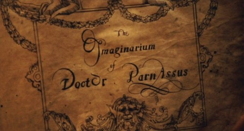 The Imaginarium of Doctor Parnassus Dir: Terry Gilliam imdb >submit yours<