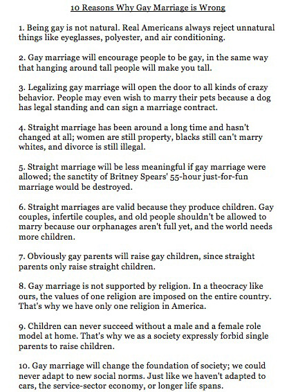 "theycallmemisspriss:  ""Ten Reasons Why Gay Marriage is Wrong"" (brilliant)"